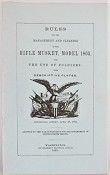 Rules for the Management and Cleaning of the Rifle Musket, Model 1863