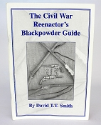 The Civil War Reenactor's Blackpowder Guide
